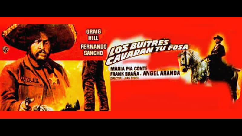 I corvi ti scaveranno la Fossa (Los Buitres cavaran tu Fosa) (1971) (Español)