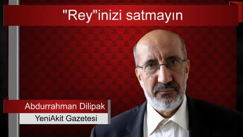 """_""""Takım tutar gibi parti tutulmaz..._"""" Abdurrahman Dilipak"""