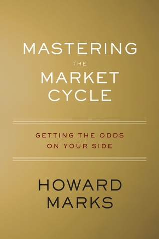 Howard Marks] Mastering the Market Cycle  Getting