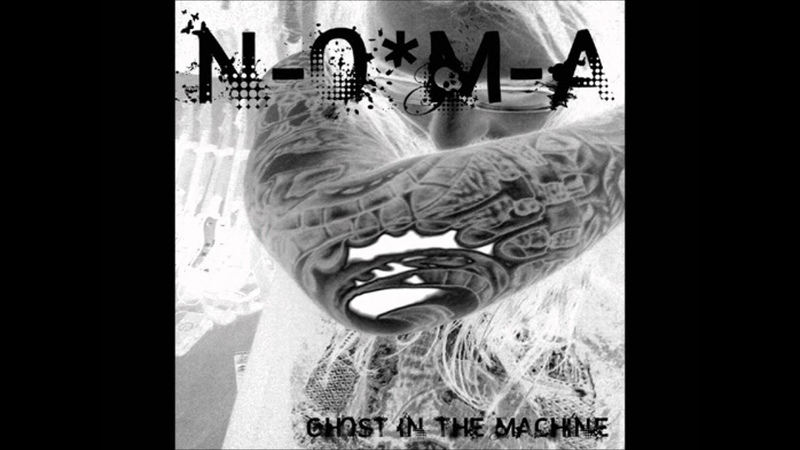 N-O-M-A - Metempsychosis - from the Ghost In The Machine album - 2008