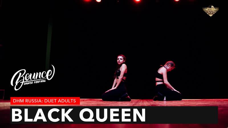 BLACK QUEEN - DHM DUET: Adults. Bounce Dance Fest.
