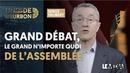 LE GRAND DÉBAT DE L'ASSEMBLÉE |LALLEMENT EN ZONE GRISE | HOLLANDE REJETÉ PAR LES SIENS