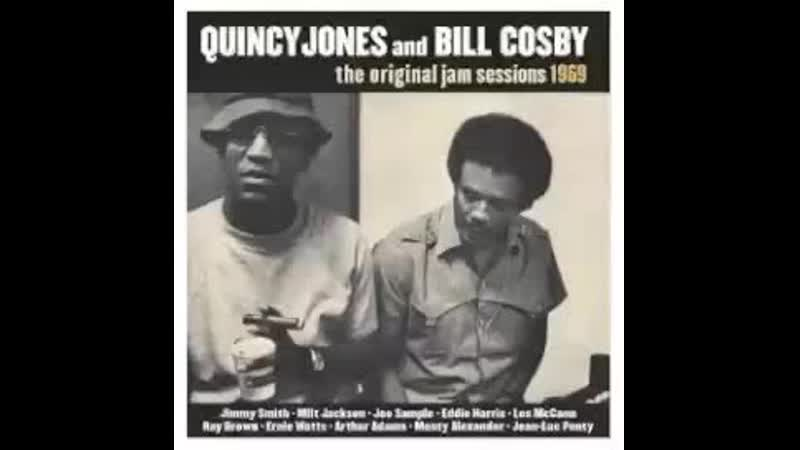 Quincy Jones and Bill Cosby - The Original Jam Sessions 1969 - full album.mp4