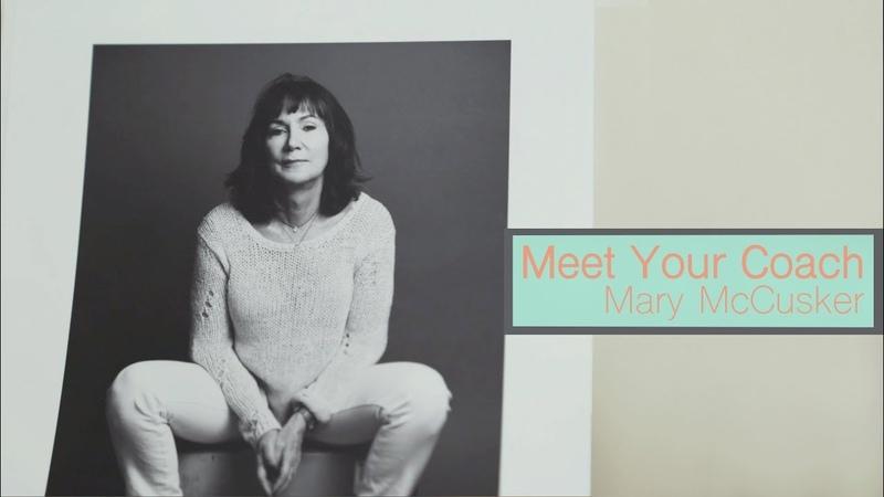 Meet Your Coach Mary McCusker