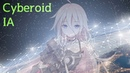 IA Cyberoid Vocaloid ボカロ