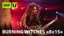 Burning Witches live im Salzhaus Brugg | 8x15 | SRF Virus