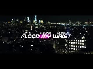 A Boogie Wit Da Hoodie & Don Q - Flood My Wrist (feat. Lil Uzi Vert)