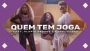 Drik Barbosa - Quem Tem Joga part. Gloria Groove e Karol Conka (Álbum Visual)