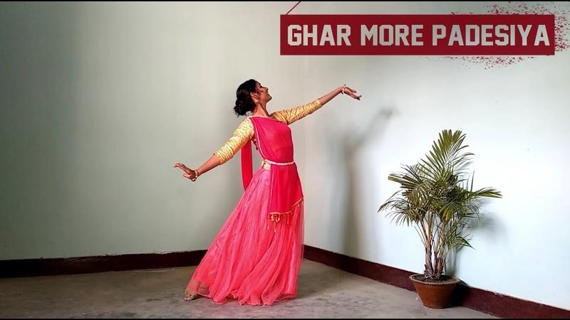 GHAR MORE PARDESIYA - KALANK | PALLAVI PRIYA | DANCE COVER |