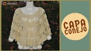 Capa Conejo (tejida a crochet)