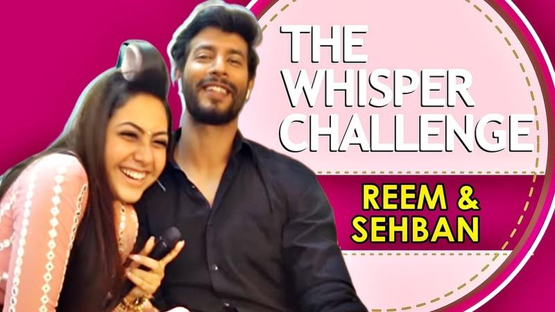 The Whisper Challenge with Reem Shaikh Sehban Azim | EXCLUSIVE | Tujhse Hai Raabta | KALMA