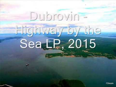 Dubrovin Highway by the Sea LP 2015