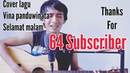 Vina panduwinata Selamat Malam lirik Cover Gitar Akustik by Saeful Misbah