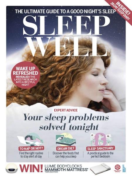 Sleep Well The Ultimate Guide to a Good Nights Sleep 2019