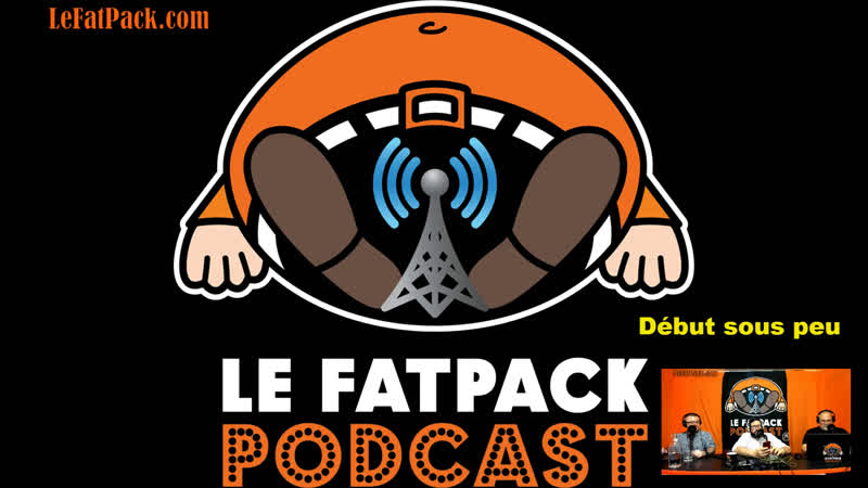 FatPack 39 - LIVE - Épopée Médicale à Francis
