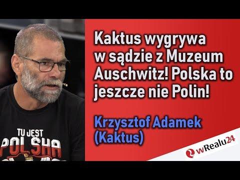 Polska to jeszcze nie Polin Kaktus wygrywa w sądzie z Muzeum Auschwitz Na żywo wRealu24