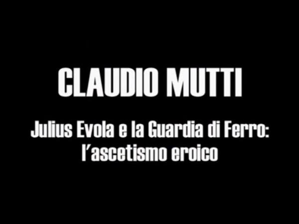 Intervento C Mutti Julius Evola e la Guardia di Ferro l'ascetismo eroico