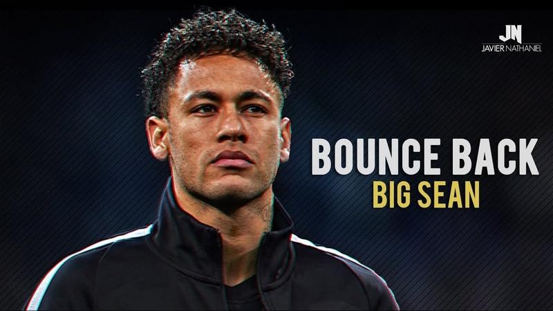 Neymar Jr - BOUNCE BACK Dribbling Skills Goals 2017/2018