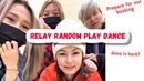 VLOG RELAY RANDOM PLAY DANCE PREPARE FOR BUSKING Alina Diana Max and Hanna