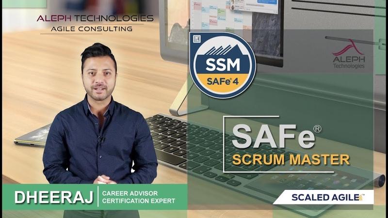 SAFe Scrum Master Training and Certification – (SSM)  