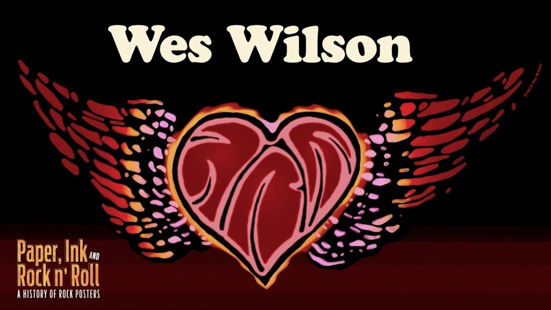 Paper, Ink and Rock and Roll - A History of Posters 5 - The Poster Art of Wes Wilson
