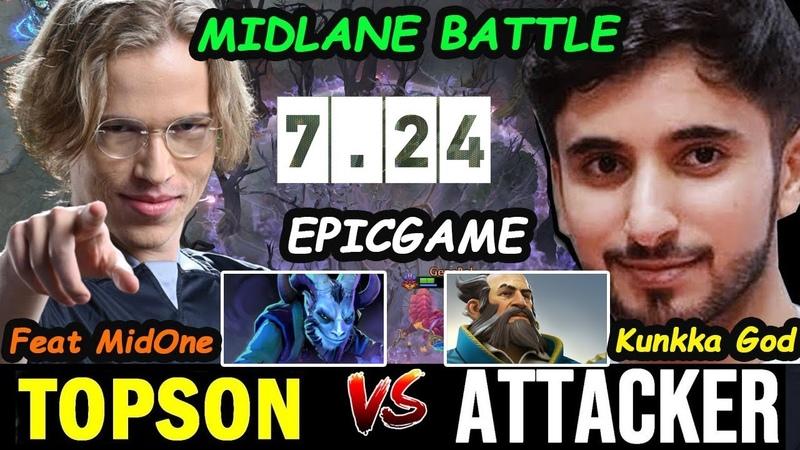 MIDLANE BATTLE   OGTopson [Riki] vs Attacker Kunkka GOD Dota 2 7.24 pro Gameplay