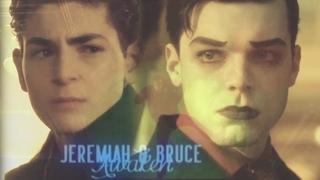 Jeremiah & Bruce ǀ awaken [Gotham +5x07]
