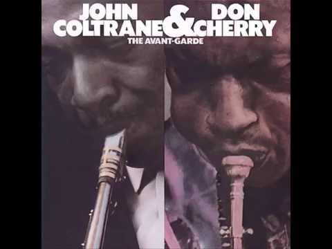 John Coltrane, Don Cherry - Focus On Sanity