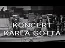 Karel Gott - Koncert v Gottwaldově (Konzert in Gottwaldov) 1971 live