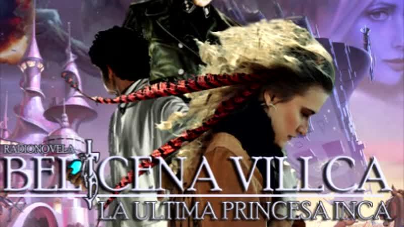 Belicena Villca la Radionovela Episodio 3 La Guerra de Tiahuanaco