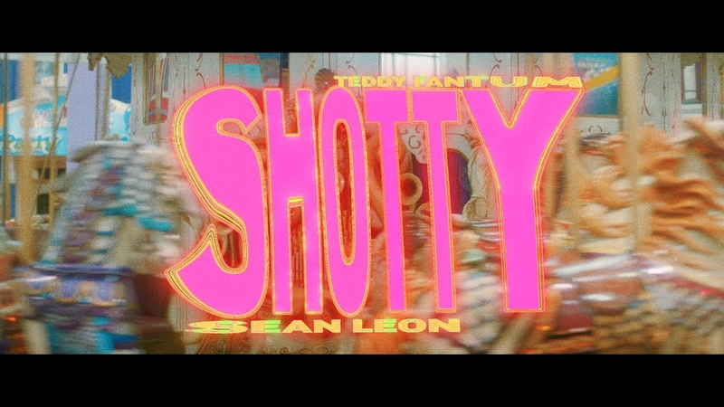 Teddy Fantum Shotty ft Sean Leon