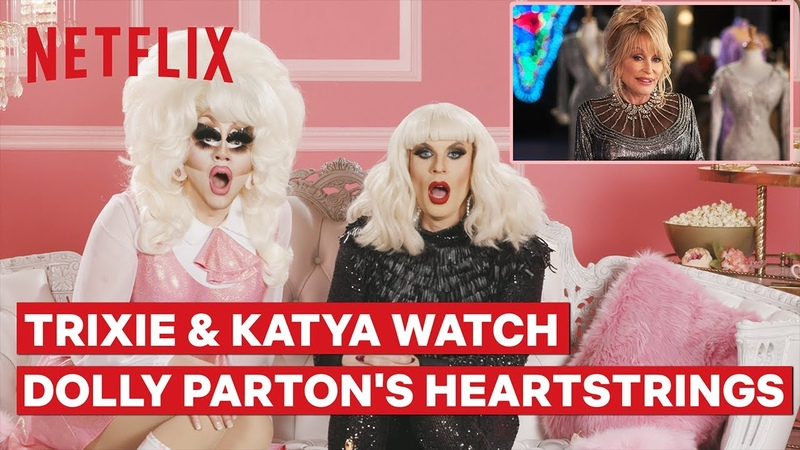 Drag Queens Trixie Mattel and Katya React to Dolly Partons Heartstrings | I Like to Watch | Netflix