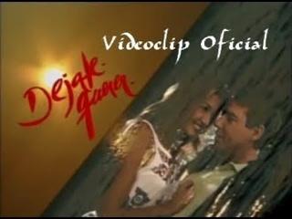 Заглавная песня к сериалу DÉJATE QUERER  (История любви) 1993 год Аргентина