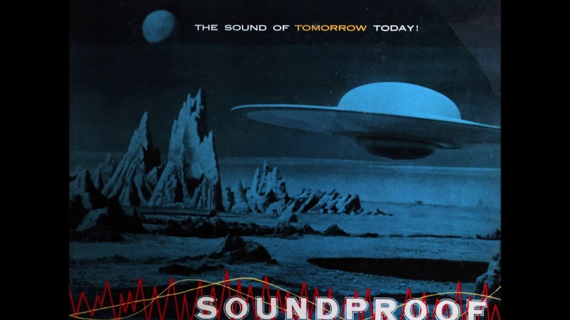 Видео Soundproof (1956) ferrante and teicher space age pop смотреть онлайн