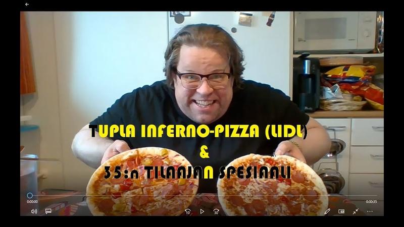 Tupla Inferno Lidlin pizzat ja 35 n tilaajan spesiaali