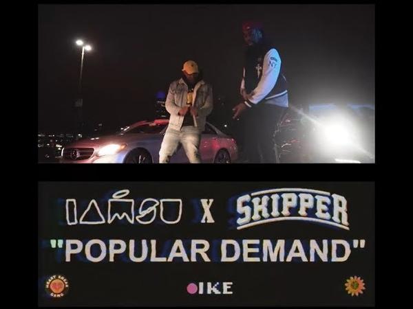 IAMSU x SKIPPER Popular Demand