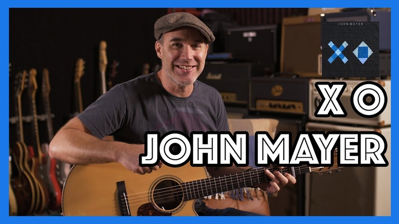 John Mayer XO Guitar Lesson Tutorial Acoustic Beyonce Cover JustinGuitar Tutorial