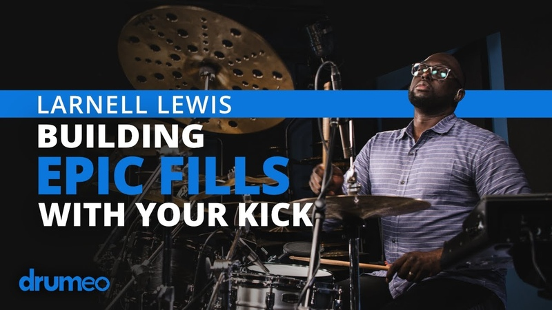 Larnell Lewis - Building Epic Fills With Your Kick