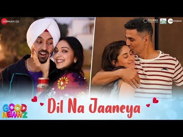 Dil Na Jaaneya - Good Newwz | Akshay, Kareena, Diljit Kiara | Rochak feat. Lauv Akasa