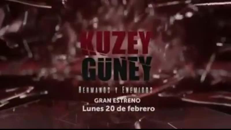 Анонс сериала Kuzey Güney / Кузей Гюней на мексиканском телеканале Azteca 13