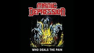 (Thrash Metal). MANIC DEPRESSION — «Who Deals The Pain» (2002) [2019] [Full Album]