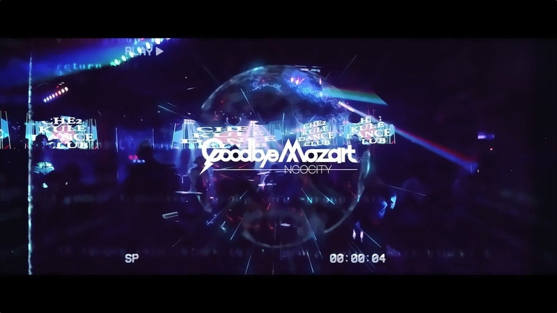 Goodbye Mozart Che Che Kule Dance Club Official Music Video