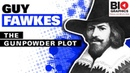 Guy Fawkes and the Conspiracy of the Gunpowder Plot