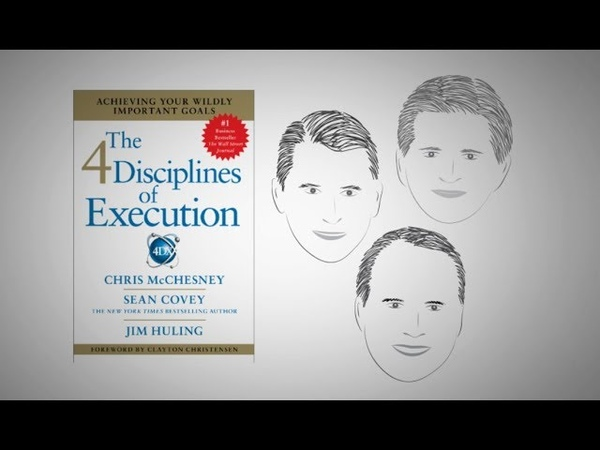 THE 4 DISCIPLINES OF EXECUTION by C McChesney S Covey and J Huling