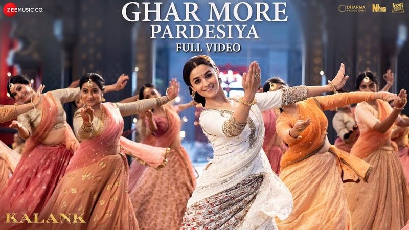 Ghar More Pardesiya - Full Video| Kalank | Varun, Alia Madhuri| Shreya Vaishali| Pritam| Amitabh