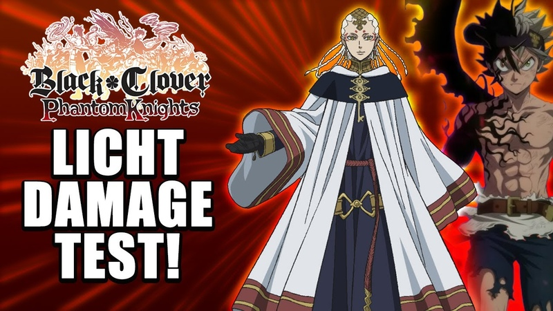 Black Clover Phantom Knights Licht Max 6 Star Damage Test VS Black Asta