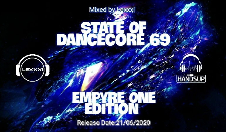 State Of Dancecore 69 (Empyre One Edition)