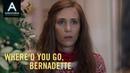 WHERE'D YOU GO BERNADETTE Kristen Wiig is Audrey