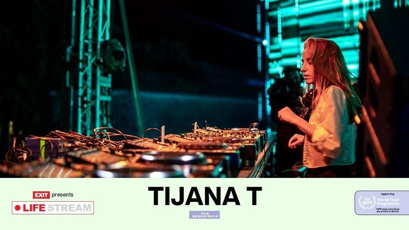 Tijana T Live @ EXIT LIFE STREAM 2020