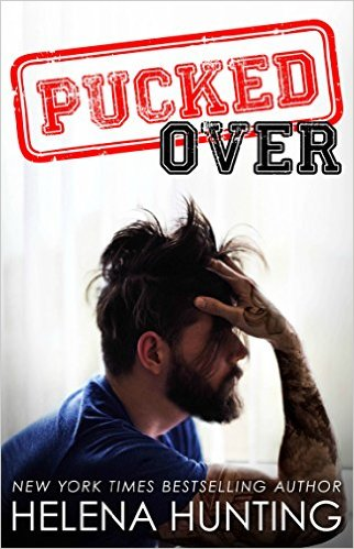 Pucked Over (Pucked, #3)